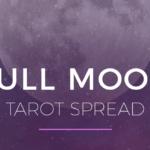 Full Moon Tarot Spread Featured Image